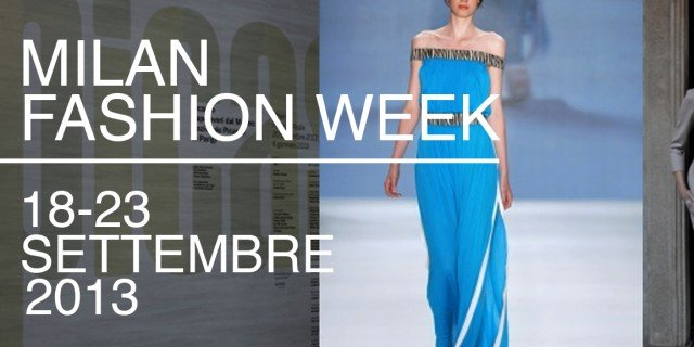 Milano Fashion week 2013: date e calendario degli eventi di design