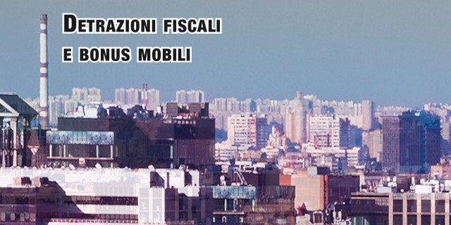 Detrazioni fiscali 50 65 e bonus mobili il for Detrazione fiscale mobili