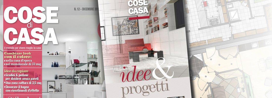 Idee progetti in edicola e online cose di casa for Cose di casa progetti