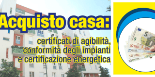 Acquisto casa: certificati di agibilità, conformità degli impianti e certificazione energetica