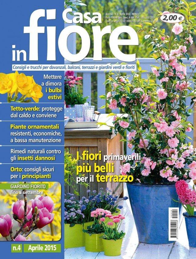 In edicola dal 24 marzo casa in fiore di aprile cose di casa - Giardini di marzo collezione ...
