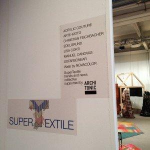 Progetto  SUPERTEXTILE all'interno di SUPERDESIGN SHOW, presso Superstudio Più, via Tortona 27