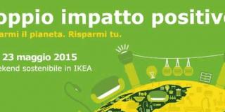 "Da Ikea, weekend sostenibile: ""Risparmia il pianeta, risparmi tu"""