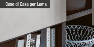 Guida all'acquisto: l'alta qualità estetica delle soluzioni Lema