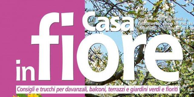 In edicola dal 23 marzo Casa in Fiore di aprile