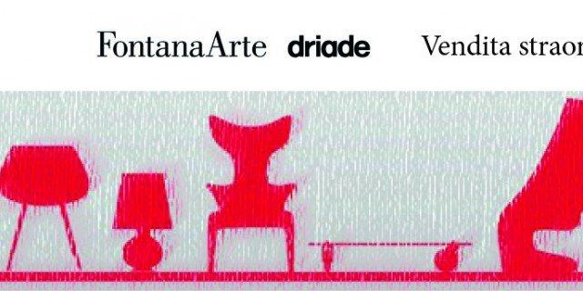 FontanaArte e Driade: vendita promozionale