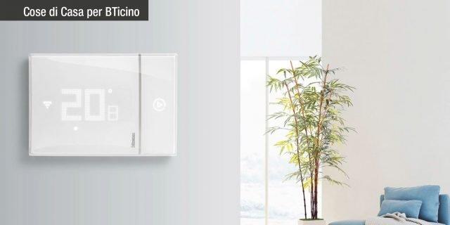 Smarther by BTicino: un nuovo concetto di termostato, connesso, semplice e ideale per tutti