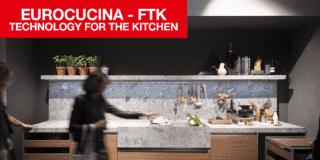 EuroCucina 2018 e FTK (Technology For the Kitchen)