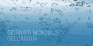 Giornata mondiale dell'acqua, il 22 marzo 2018