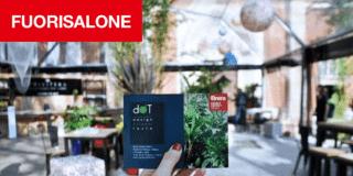 dOT Design Outdoor Taste: l'evento outdoor del FuoriSalone 2018 nel Brera Design District