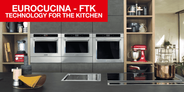 I nuovi forni da incasso a FTK, Technology For the Kitchen