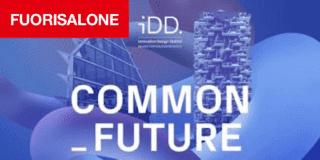 Al Fuorisalone 2018 iDD, Innovation Design District, un laboratorio a cielo aperto. Protagonisti mobilità sostenibile, smart city e smart living
