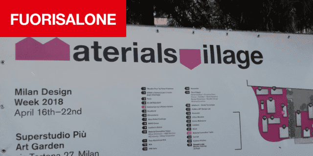 Per Tortona Design Week, la 5° edizione di Materials Village al Superstudio Più