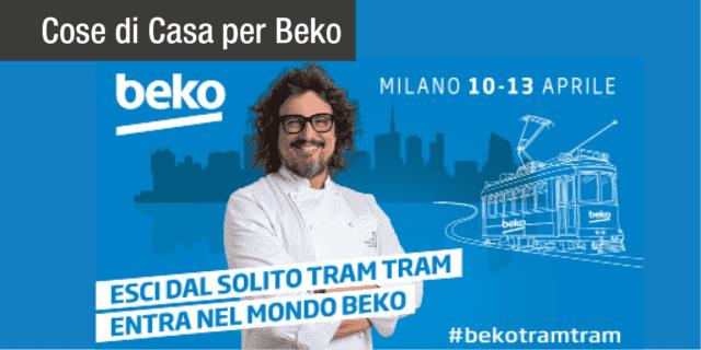 Esci dal solito tram tram. Entra nel mondo Beko