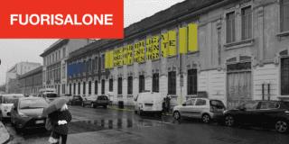 Fuorisalone 2019: in Bovisa nasce la Repubblica del Design