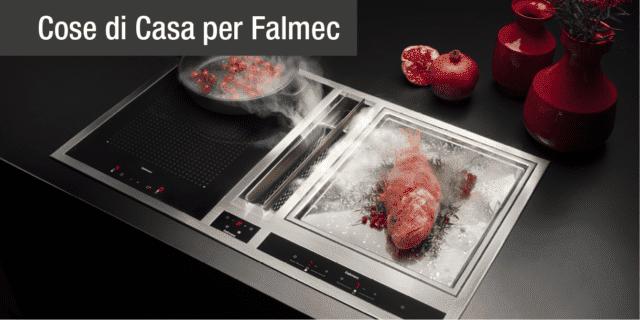 Falmec: design ed efficienza delle soluzioni di cottura integrate