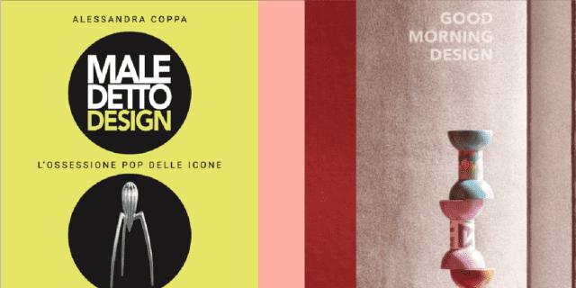 Design da… leggere. Due libri per saperne di più