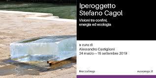 Stefano Cagol. Iperoggetto. Visioni tra confini, energia ed ecologia