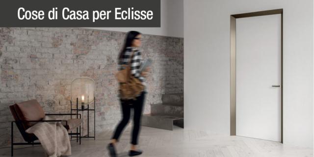 ECLISSE 40 Collection, l'evoluzione delle porte filo muro