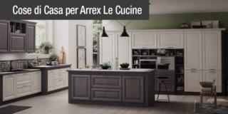 Lola di Arrex Le Cucine, la cucina che fa sentire tutti #liberidiscegliere