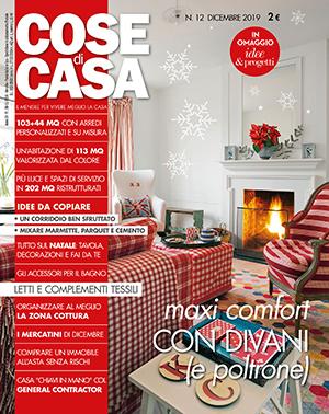 In edicola dal 28 novembre Cose di Casa di dicembre 2019, con l'allegato Idee & progetti in regalo