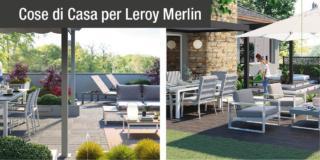 Leroy Merlin arredi esterno terrazzo e giardino