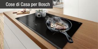 Il piano cottura a induzione insieme al forno multifunzione: ecco la coppia vincente di Bosch